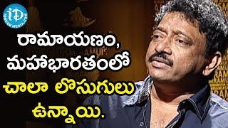 The Loopholes of Ramayanam and Mahabharatham - Director Ram Gopal Varma | Ramuism 2nd Dose - IDREAMMOVIES
