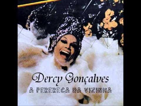 Dercy Gonlçalves- A Perereca da Vizinha