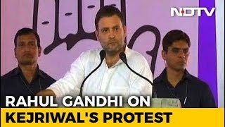 Rahul Gandhi Talks Of Arvind Kejriwal's Protest - Targets PM Modi - NDTV