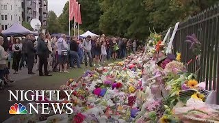 New Zealand Mourns Terror Attack Victims As Death Toll Rises To 50 | NBC Nightly News - NBCNEWS