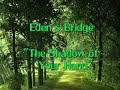 Eden's Bridge - The Shadow Of Your Hand Soaking Worship
