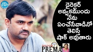 You Will Be Shocked After Knowing Maruthi's Childhood    Dialogue With Prema - IDREAMMOVIES