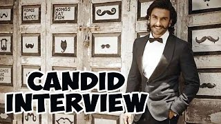 Ranveer Singh's CANDID Interview - EXCLUSIVE