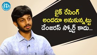 Bike Racing Not A Dangerous Sport - Racer Sandeep Varma Nadimpalli | Dil Se With Anjali - IDREAMMOVIES