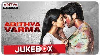Adithya Varma Full Songs Jukebox    Dhruv Vikram,Banita Sandhu   Gireesaaya    Radhan - ADITYAMUSIC