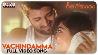 Vachindamma Full Video Song || Geetha Govindam Songs || Vijay Devarakonda, Rashmika Mandanna - ADITYAMUSIC