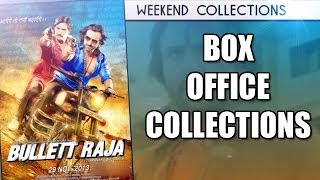 Bullett Raja - Box Office Collections
