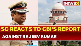 Saradha scam: Supreme Court orders CBI to file application against Rajeev Kumar within 10 days - NEWSXLIVE