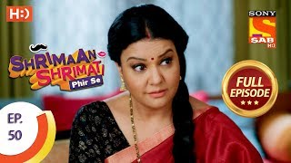 Shrimaan Shrimati Phir Se - Ep 50 - Full Episode - 21st May, 2018 - SABTV