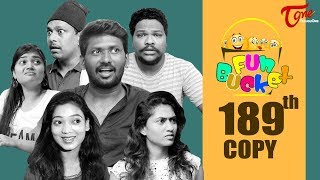 Fun Bucket | 189th Episode | Funny Videos | Telugu Comedy Web Series | Harsha Annavarapu | TeluguOne - TELUGUONE