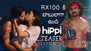 Hippi Teaser || RX 100 Karthikeya || Digangana Suryavanshi || Indiaglitz Telugu - IGTELUGU