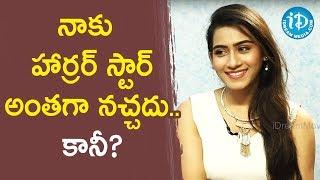 నాకు హార్రర్ స్టార్ అంతగా నచ్చదు..కానీ? - Actress Preeti Singh || Talking Movies With iDream - IDREAMMOVIES