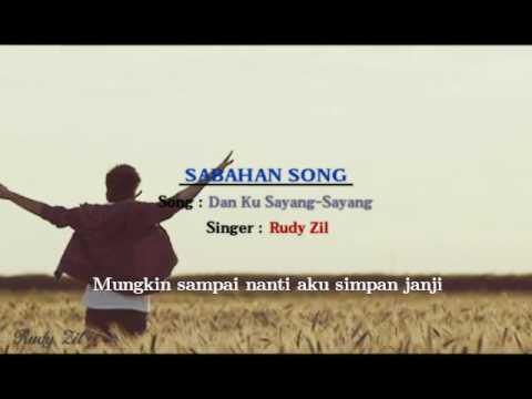 Download Lirik Dan Ku Sayang-Sayang – Rudy Zil