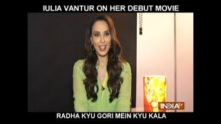 Iulia Vantur speaks on her debut film Radha Kyu Gori Main Kyu Kala - INDIATV
