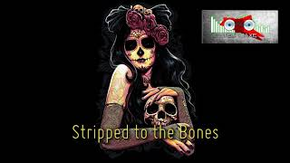 Royalty Free :Stripped to the Bones