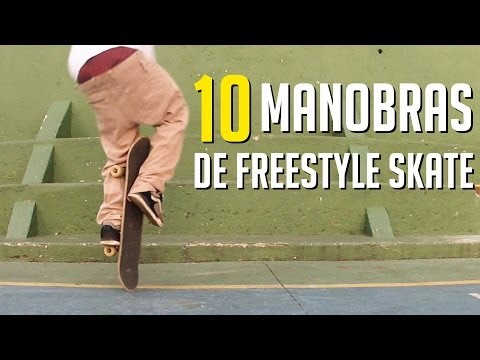 10 MANOBRAS DE FREESTYLE SKATE