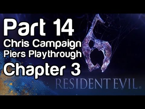 Resident Evil 6 - Gameplay Part 14 - Chris Campaign, Piers Playthrough, Chapter 3 (1080p, Xbox 360)