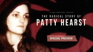 Special preview: The Radical Story of Patty Hearst - CNN