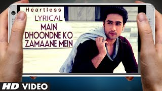 Arijit Singh Main Dhoondne Ko Zamaane Mein Song With Lyrics | Heartless