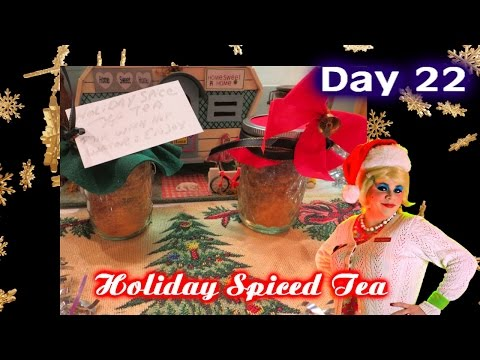 Holiday Spiced Tea Gift Craft : Day 22 Trailer Park Christmas