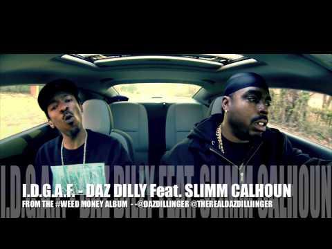 Daz Dillinger - Daz Dillinger Feat. Slimm Calhoun