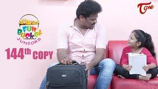 Fun Bucket JUNIORS | Episode 144 | Telugu Comedy Web Series | by Nagendra K | TeluguOne - TELUGUONE