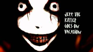 Royalty Free :Jeff the Killer Goes on Vacation