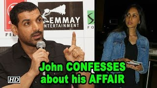 John CONFESSES about his ongoing AFFAIR! - BOLLYWOODCOUNTRY