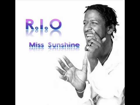 R.I.O. Miss Sunshine. NEW SONG 2011