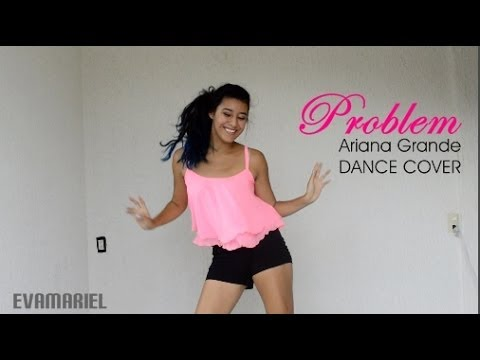 PROBLEM / Ariana Grande / Dance cover