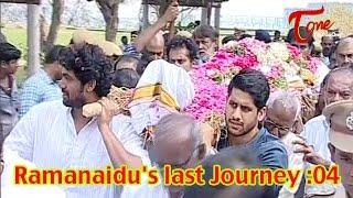 Producer Dr. D Ramanaidu's Last Journey | 04 - TELUGUONE