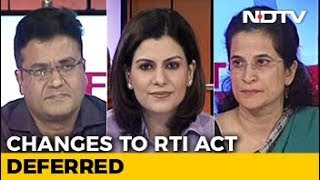 Changes To RTI Bill Deferred - NDTV