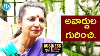 Sailaja Suman About Her Awards - Sailaja Suman || Business Icons With iDream - IDREAMMOVIES