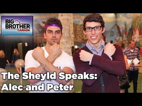 The Sheyld Speaks: Peter & Alec from Big Brother Canada Interview from Rob Has a Podcast
