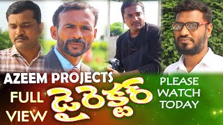 DIRECTOR  {full view} a telugu short film 9494989801 - YOUTUBE