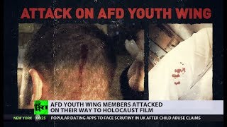 'They smashed glass bottles on our heads': AfD youth wing members attacked in Berlin - RUSSIATODAY