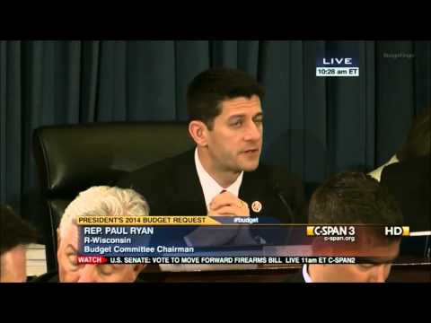 Paul Ryan Questions OMB Director - President's Fiscal Year 2014 Budget Request