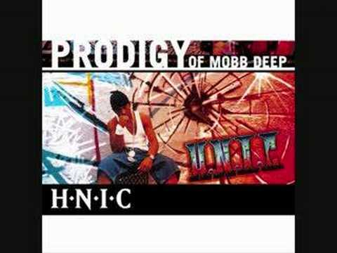 Prodigy of Mobb Deep - H.N.I.C. (Head Nigga In Charge)