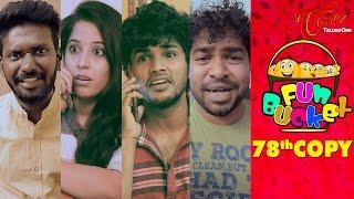 Fun Bucket   78th Copy   Funny Videos   by Harsha Annavarapu   #TeluguComedyWebSeries - TELUGUONE