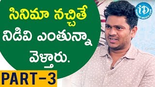 Director Shiva Raj Kanumuri Interview Part #3 || Talking Movies with iDream - IDREAMMOVIES