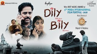Dily Bily - Suspense Drama - Latest Telugu Short Films - Gargeyi, Keshav Deepak - Mark K Robin - YOUTUBE