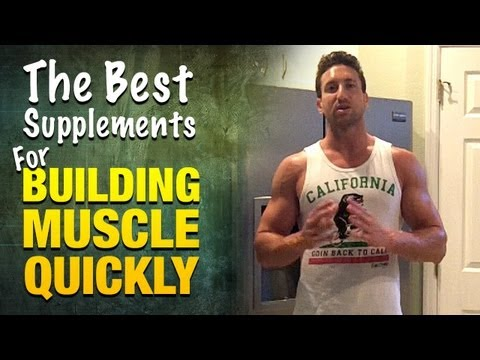 Top 7 Best Supplements For Building Muscle Quickly