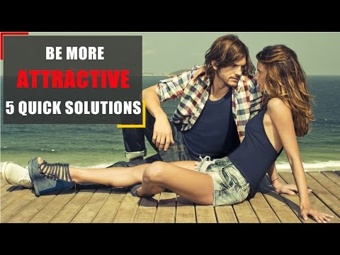 Video: Be more attractive. 5 quick solutions - Are you not sure how to behave when you meet a new person? Do you want to be ext