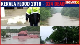 Kerala ravaged by heavy floods, 324 deads in the worst flooding in 100 years - NEWSXLIVE