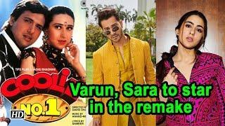 Varun Dhawan and Sara Ali Khan to star in Coolie No.1 remake - IANSLIVE