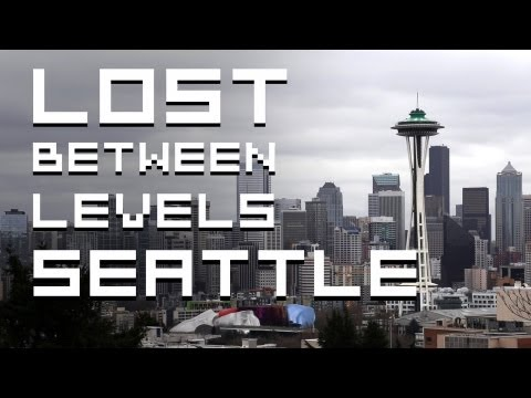 Lost Between Levels: Seattle
