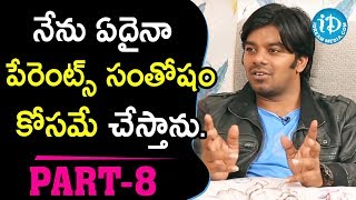 Jabardasth Sudigali Sudheer & Ram Prasad Exclusive Interview Part #8 || Talking Movies With iDream - IDREAMMOVIES