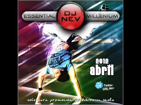 02.Dj Nev Presents The Essential Millenium Abril 2012