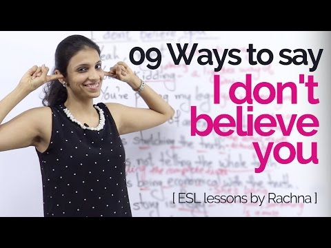 English Lesson - 09 Different ways to say 'I don't believe you' – Learn to speak fluent English