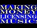Making Money Licensing Music